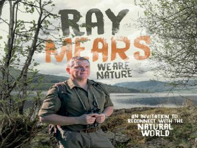 Ray Mears – We Are Nature