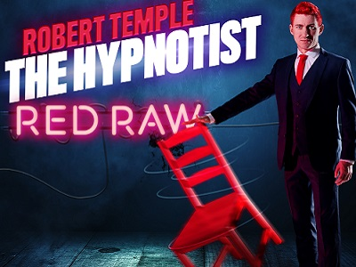 Robert Temple: the Hypnotist - RED RAW