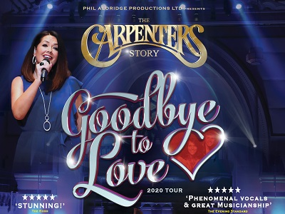 The Carpenters Story - Goodbye To Love 2020 Tour
