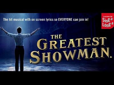 Sing-a-Long-a The Greatest Showman - Cert PG