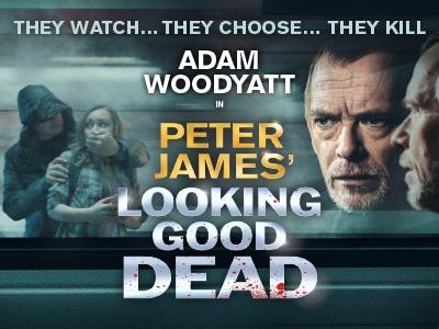 Peter James' Looking Good Dead