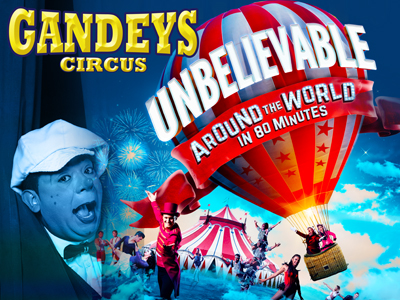 Gandeys Circus - Unbelievable Tour - Merry Hill