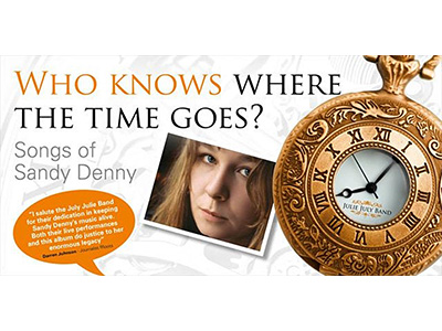 Who Knows Where The Time Goes? Songs of Sandy Denny