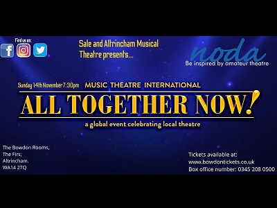 """Sale & Altrincham Musical Theatre Society Present - """"All Together Now!"""