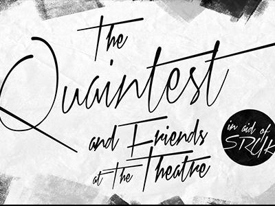 Quaintest Show & Friends at The Theatre