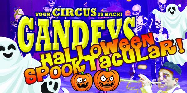 Gandeys Circus – 'SPOOKTACULAR' Merry Hill 2021