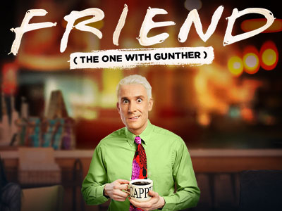FRIEND (The One with Gunther)