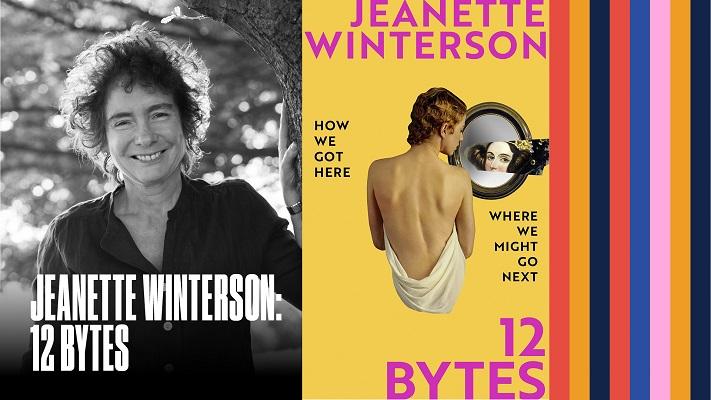 Jeanette Winterson: 12 Bytes